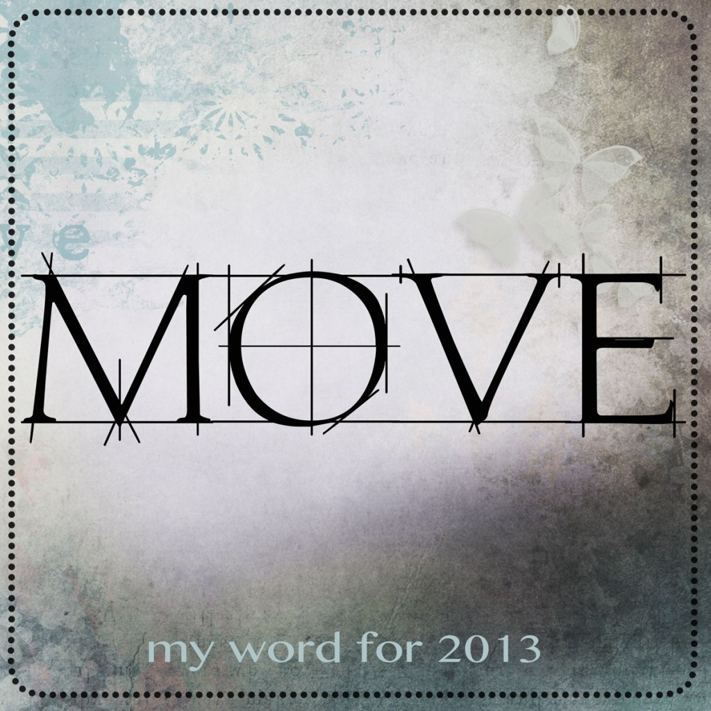 MOVE-one-little-word-for-2013