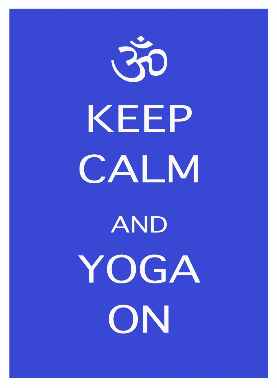 keepcalm and yoga on