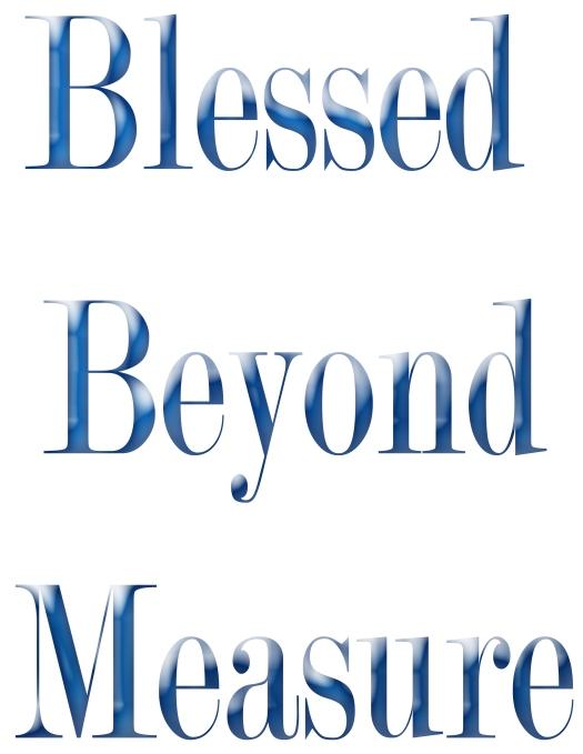 blessedbeyondmeasure